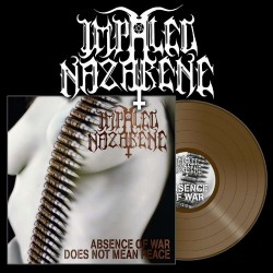 Impaled Nazarene - Absence Of War Does Not Mean Peace - LP Gatefold Coloured