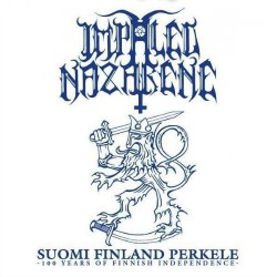 Impaled Nazarene - Suomi Finland Perkele - 100 Years Of Finnish Independence - CD DIGIPAK