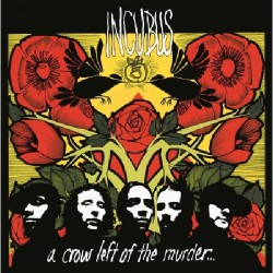 Incubus - A Crow Left Of The Murder - DOUBLE LP Gatefold