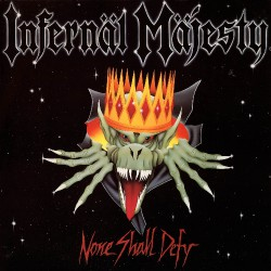 Infernal Majesty - None Shall Defy - LP COLOURED