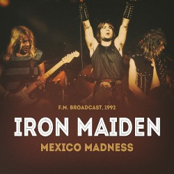 Iron Maiden - Mexico Madness - CD