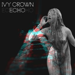 Ivy Crown - Echo - CD