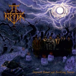 JT Ripper - Depraved Echoes And Terrifying Horrors - LP