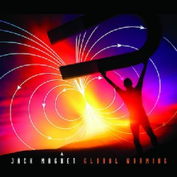 Jack Magnet - Global Warming - CD DIGIPAK
