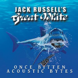 Jack Russell's Great White - Once Bitten Acoustic Bytes - LP COLOURED