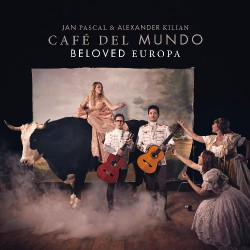 Jan Pascal and Alexander Kilian - Café Del Mundo Beloved Europa - CD DIGIPAK