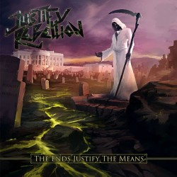 Justify Rebellion - The Ends Justify The Means - LP