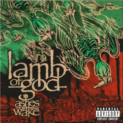 Lamb Of God - Ashes Of The Wake - DOUBLE LP