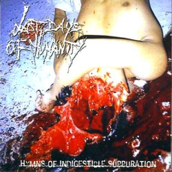 Last Days Of Humanity - Hymns Of Indigestible Suppuration - CD