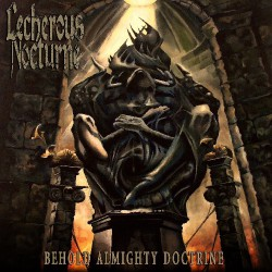 Lecherous Nocturne - Behold Almighty Doctrine - CD
