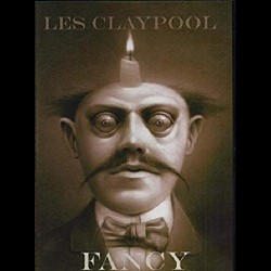 Les Claypool - Fancy - DVD