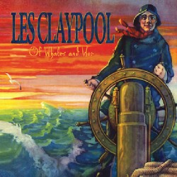 Les Claypool - Of Whales & Woe - CD