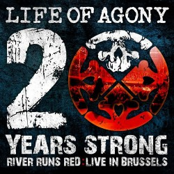 Life Of Agony - 20 Years Strong - River Runs Red : Live In Brussels - CD + DVD Digipak