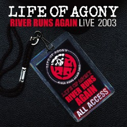 Life Of Agony - River Runs Again Live 2003 - DOUBLE CD