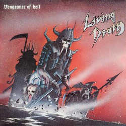 Living Death - Vengeance Of Hell - LP COLOURED