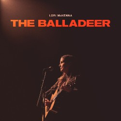 Lori Mckenna - The Balladeer - CD DIGISLEEVE