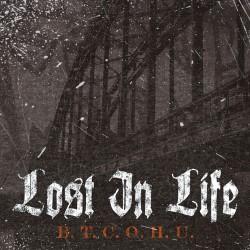 Lost In Life - B.T.C.O.H.U. - CD