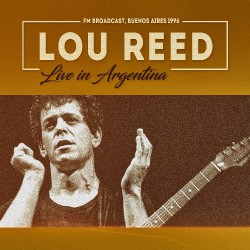 Lou Reed - Live In Argentina - CD