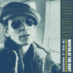 Lou Reed - Winter at the Roxy (The 1976 L.A. Broadcast) - DOUBLE LP