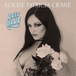 Louise Patricia Crane - Deep Blue - LP