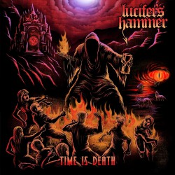 Lucifer's Hammer - Time Is Death - LP COLOURED