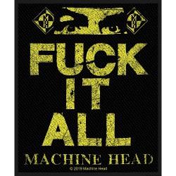 Machine Head - Fuck It All - Patch