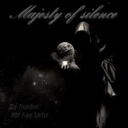 Majesty Of Silence - Zu Dunkel Für Das Licht - CD