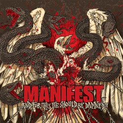 Manifest - ...And for this we should be Damned? - CD