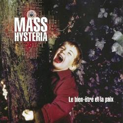Mass Hysteria - Le bien-être et la paix - CD