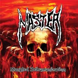 Master - Mangled Dehumanization - CD