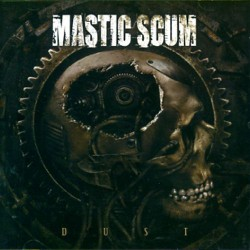 Mastic Scum - Dust - CD