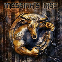 Messiah's Kiss - Get Your Bulls Out! - CD