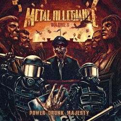 Metal Allegiance - Volume II: Power Drunk Majesty - CD