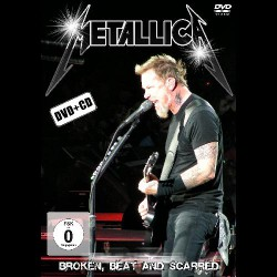 Metallica - Broken, Beat And Scarred - DVD + CD