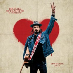 Michael Franti & Spearhead - Stay Human Vol. Ii - DOUBLE LP Gatefold