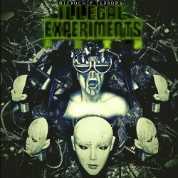 Microchip Terror's - Illegal Experiments - LP