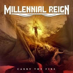 Millennial Reign - Carry The Fire - CD
