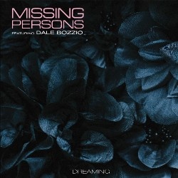 Missing Persons featuring Dale Bozzio - Dreaming - LP COLOURED