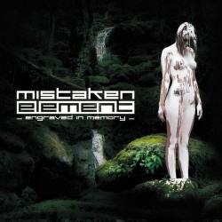 Mistaken Element - Engraved In Memory - CD DIGIPAK