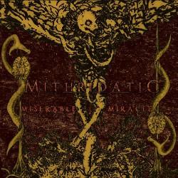 Mithridatic - Miserable Miracle - CD DIGISLEEVE