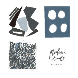 Modern Rituals - This Is The History - LP
