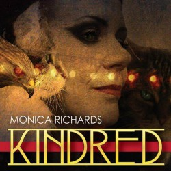 Monica Richards - Kindred - CD
