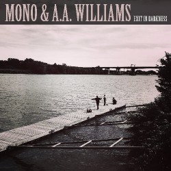 "Mono & A.A. Williams - Exit In Darkness - 10"" vinyl"