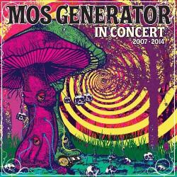 Mos Generator - In Concert 2007- 2014 - CD