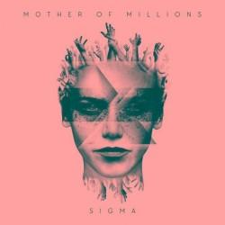 Mother Of Millions - Sigma - CD DIGIPAK