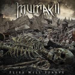 Mumakil - Flies Will Starve - CD