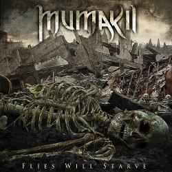Mumakil - Flies Will Starve - LP
