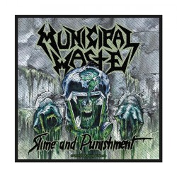 Municipal Waste - Slime And Punishment - Patch