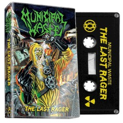 Municipal Waste - The Last Rager - CASSETTE