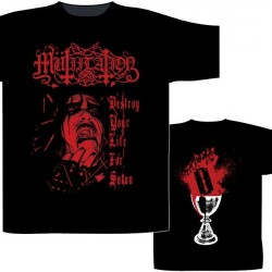Mutiilation - Destroy Your Life For Satan - T-shirt (Homme)